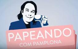 Papeando com Pamplona